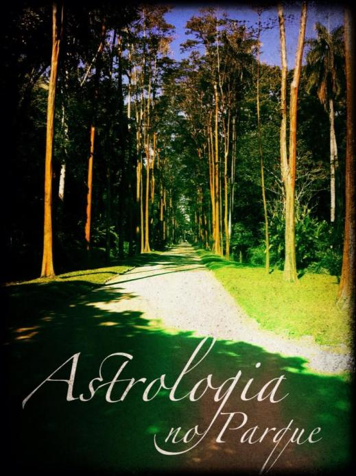 Astrologia no Parque - Bate-papo astrológico
